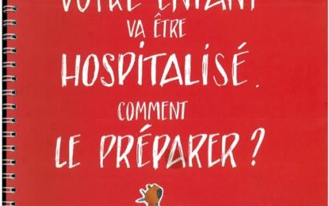 Préparer votre enfant à son hospitalisation