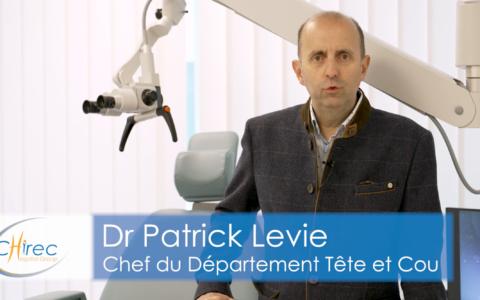 Le Département Tête et Cou du Chirec expliqué par le Dr Levie